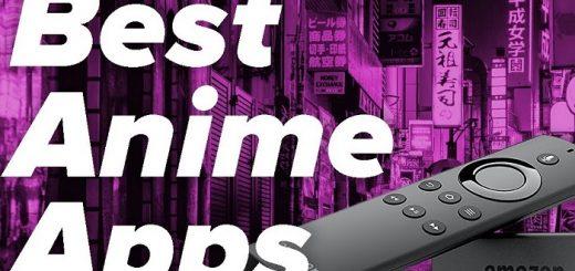 best anime app for firestick